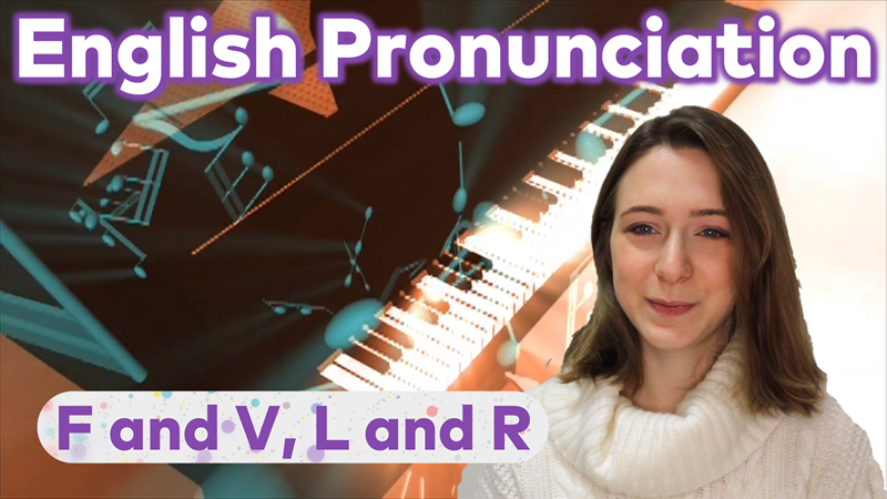 English Pronunciation | Minimal Pairs F and V, L and R